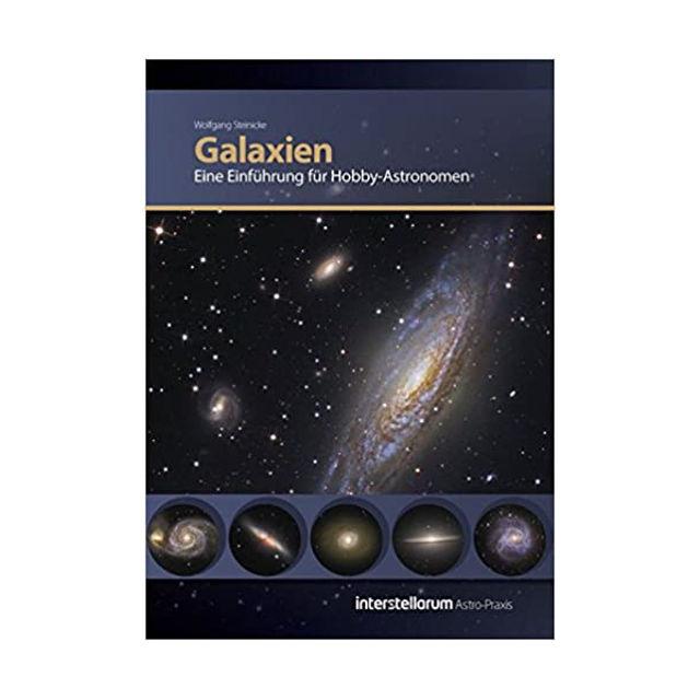 Bild von Astro Praxis: Galaxien, Eine Einführung für Hobby-Astronomen (Deutsch) Taschenbuch