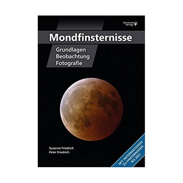 Bild von Mondfinsternisse - Grundlagen, Beobachtung, Fotografie (Deutsch) Broschiert ? 19.